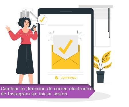 Cambiar tu dirección de correo electrónico de Instagram sin iniciar sesión