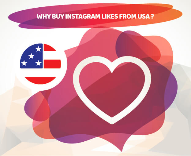 WHY BUY INSTAGRAM LIKES FROM USA ?