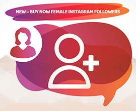 NEW – BUY NOW FEMALE INSTAGRAM FOLLOWERS