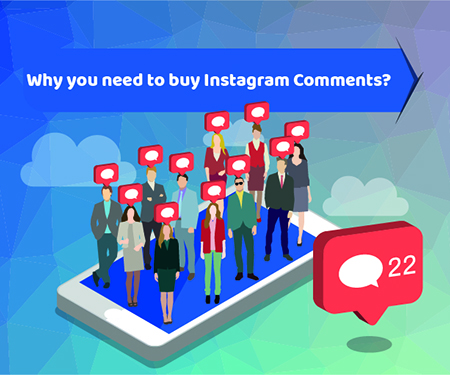 Why you need to buy Instagram Comments?