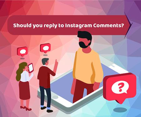 Should you reply to Instagram Comments?