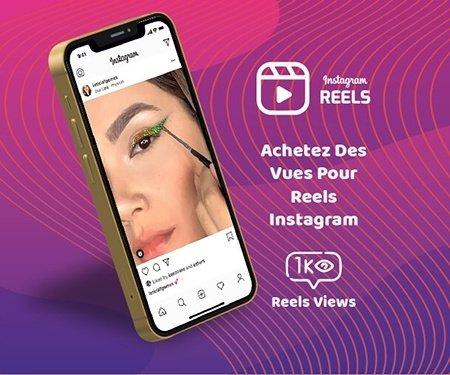 Achetez des vues pour Reels Instagram