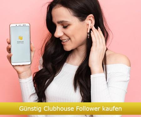 Günstig Clubhouse Follower kaufen