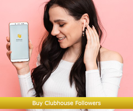 Buy Clubhouse Followers