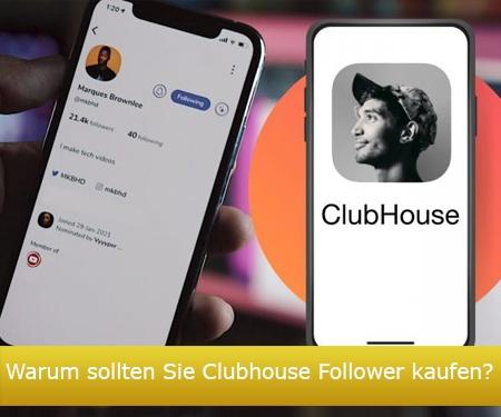 Warum sollten Sie Clubhouse Follower kaufen?