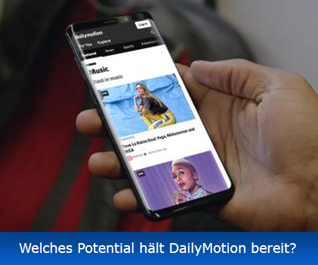 Welches Potential hält DailyMotion bereit?