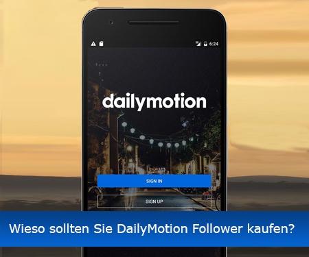 Wieso sollten Sie DailyMotion Follower kaufen?
