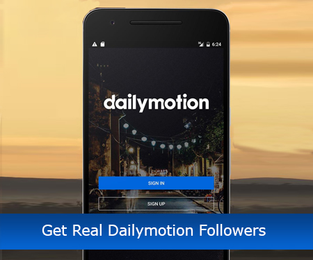 Get Real Dailymotion Followers