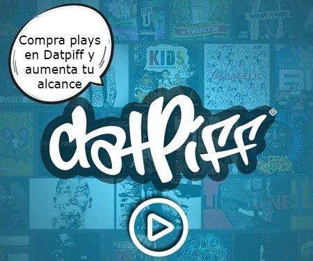 Compra plays en Datpiff y aumenta tu alcance