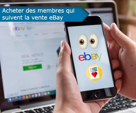 Acheter des membres qui suivent la vente eBay