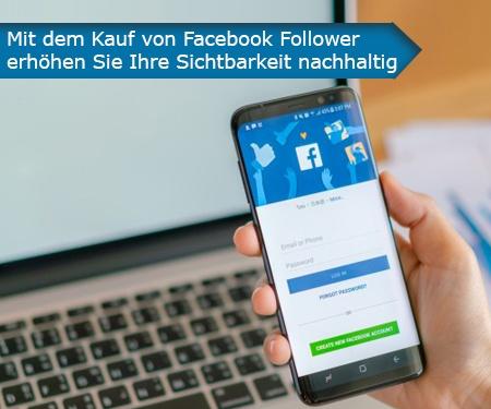 Mit dem Kauf von Facebook Follower erhöhen  Sie Ihre Sichtbarkeit nachhaltig