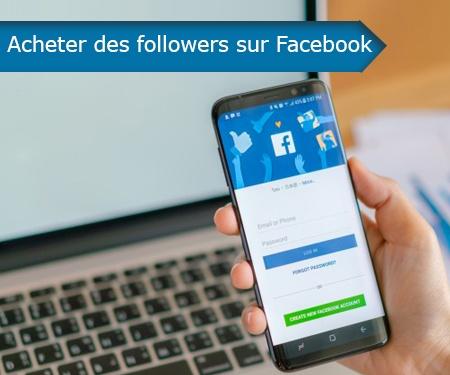 Acheter des followers sur Facebook