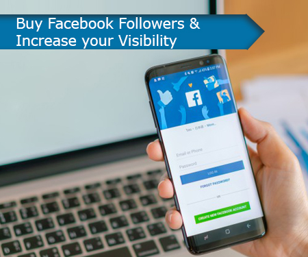 Buy Facebook Followers & Increase your Visibility
