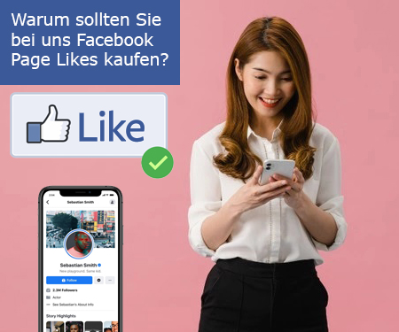 Warum sollten Sie bei uns Facebook Page Likes kaufen?