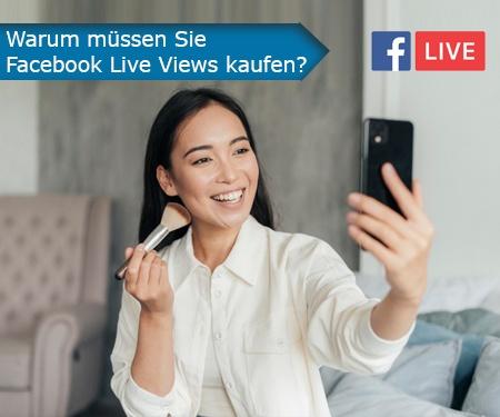 Warum müssen Sie Facebook Live Views kaufen?