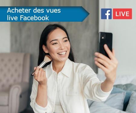 Acheter des vues live Facebook