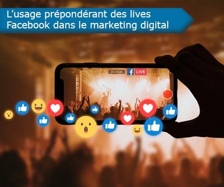 L'usage prépondérant des lives Facebook dans le marketing digital