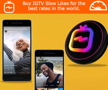 Buy IGTV Slow Likes for the best rates in the world