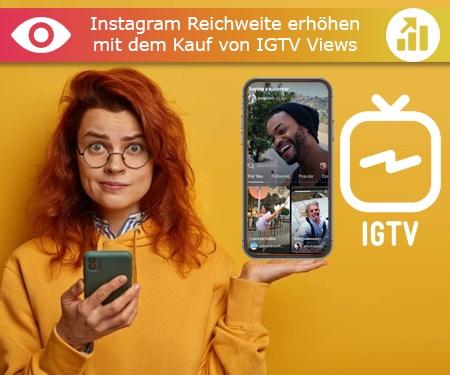 Instagram Reichweite erhöhen mit dem Kauf von IGTV Views
