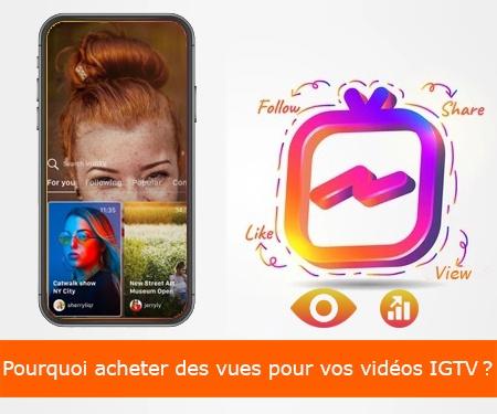 Pourquoi acheter des vues pour vos vidéos IGTV?