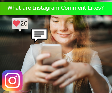 What are Instagram Comment Likes?