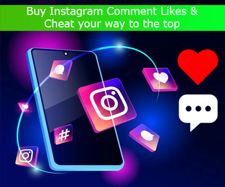 Buy Instagram Comment Likes & Cheat your way to the top