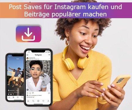 Post Saves für Instagram kaufen und Beiträge populärer machen
