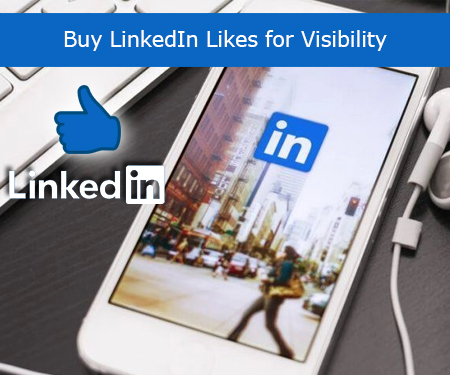 Buy LinkedIn Likes for Visibility