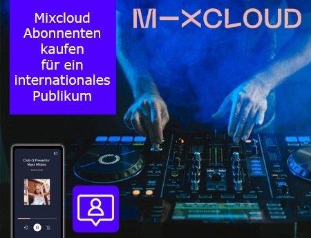 Mixcloud Abonnenten kaufen für ein internationales Publikum
