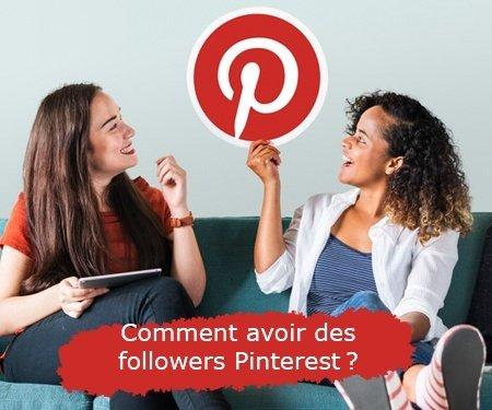 Comment avoir des followers Pinterest?