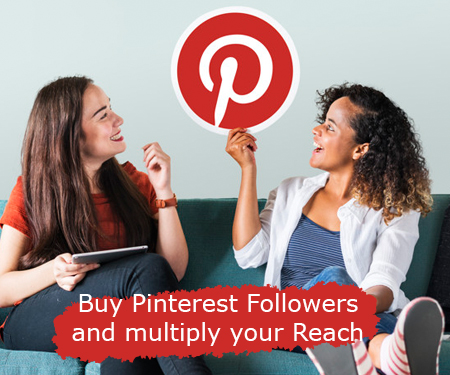 Buy Pinterest Followers and multiply your Reach