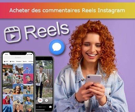 Acheter des commentaires Reels Instagram