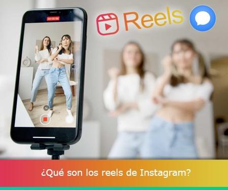 ¿Qué son los reels de Instagram?