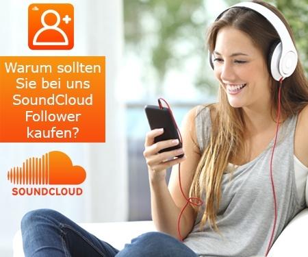 Warum sollten Sie bei uns SoundCloud Follower kaufen?