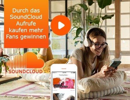 Durch das SoundCloud Aufrufe kaufen mehr Fans gewinnen