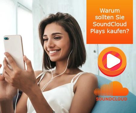 Warum sollten Sie SoundCloud Plays kaufen?