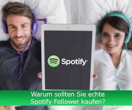 Warum sollten Sie echte Spotify Follower kaufen?