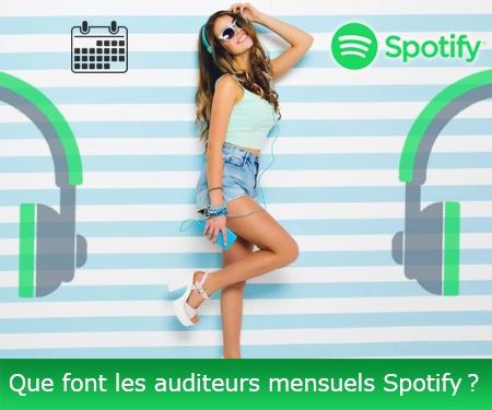 Que font les auditeurs mensuels Spotify?