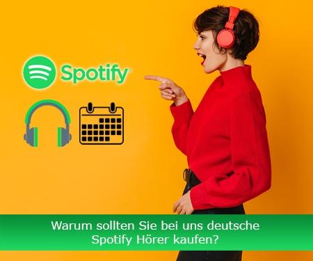 Warum sollten Sie bei uns deutsche Spotify Hörer kaufen?