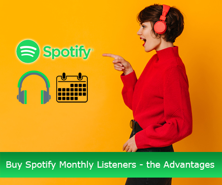 Buy Spotify Monthly Listeners - the Advantages