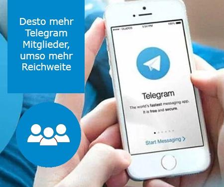 Desto mehr Telegram Mitglieder, umso mehr Reichweite