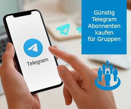 Günstig Telegram Abonnenten kaufen für Gruppen