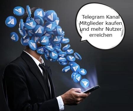 Telegram Kanal Mitglieder kaufen und mehr Nutzer erreichen