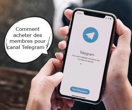 Comment acheter des membres pour canal Telegram?