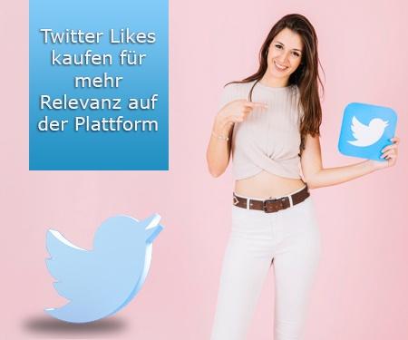 Twitter Likes kaufen für mehr Relevanz auf der Plattform