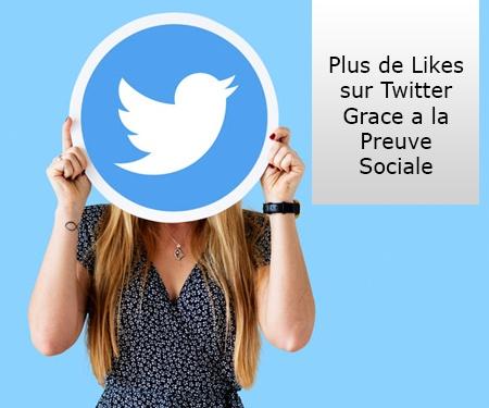 Plus de likes sur Twitter grâce à la preuve sociale