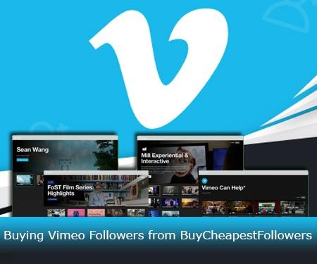 Buying Vimeo Followers from BuyCheapestFollowers