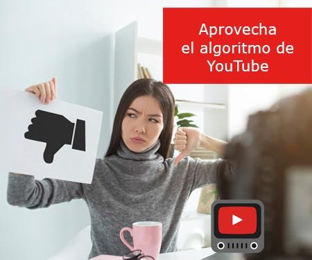 Aprovecha el algoritmo de YouTube