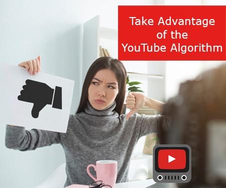 Take Advantage of the YouTube Algorithm