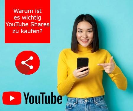 Warum ist es wichtig YouTube Shares zu kaufen?